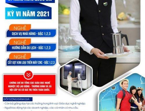 Thông báo tổ chức đánh giá, cấp chứng chỉ Kỹ năng nghề quốc gia kỳ VI – Tháng 6 năm 2021